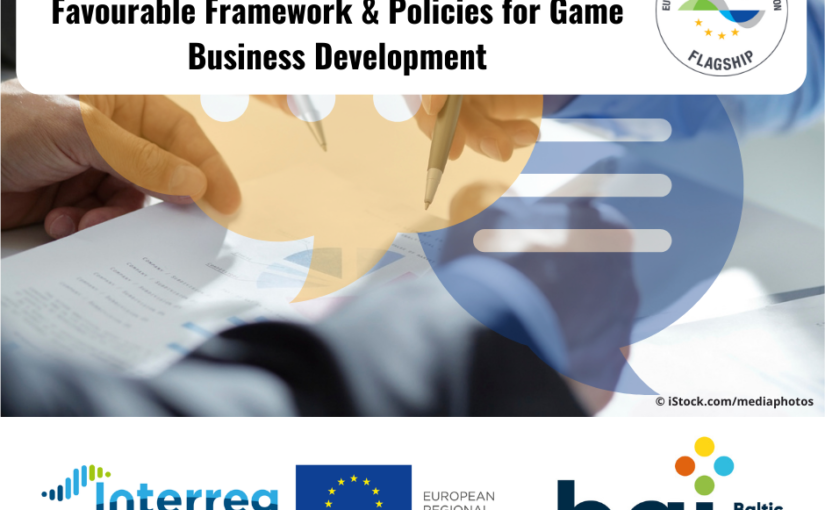 Baltic Game Industry Project: Good Practice Catalogue on Favourable Framework Conditions and Policies for Game Business