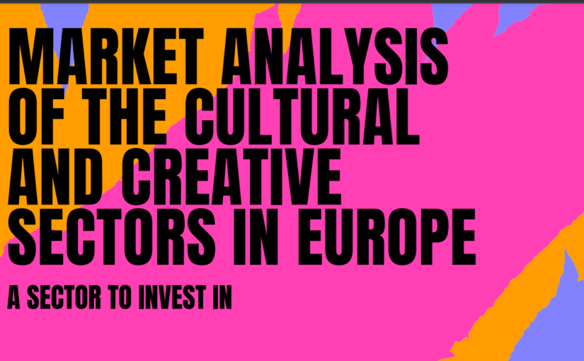 MARKET ANALYSIS OF THE CULTURAL AND CREATIVE SECTORS IN EUROPE 2020