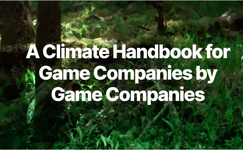 A Climate Handbook for Game Companies by Game Companies